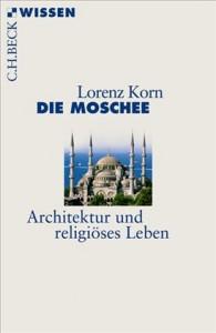 Lorenz Korn Die Moschee